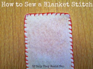 how to sew a blanket stitch