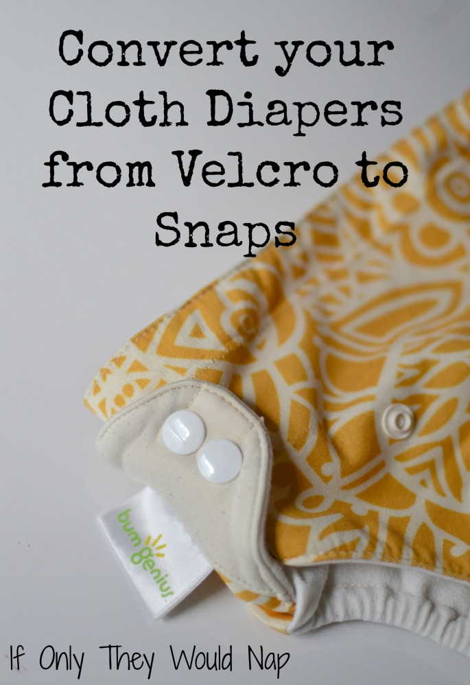 convert your cloth diapers from velcro to snaps