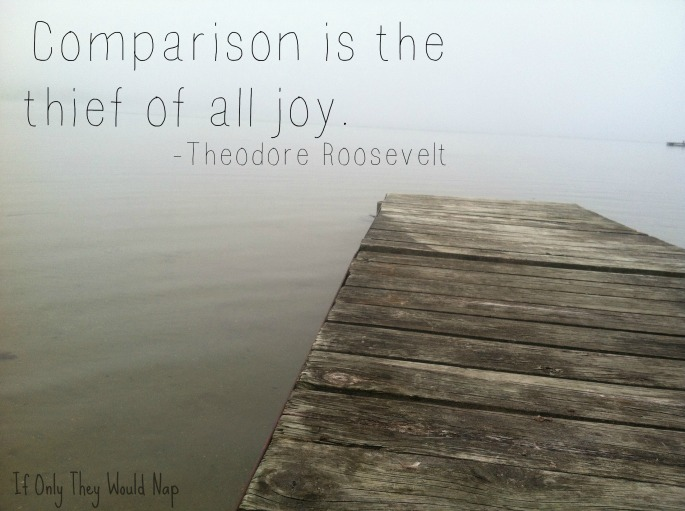 comparison is the thief of all joy