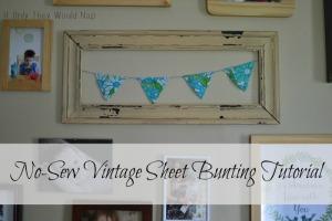 No Sew Vintage Sheet Bunting Tutorial