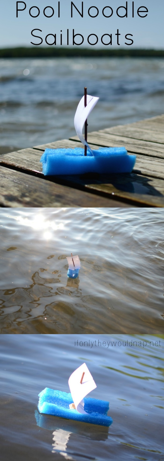 Summer fun for kids - make Pool Noodle Sailboats! Easy, fun, and inexpensive!