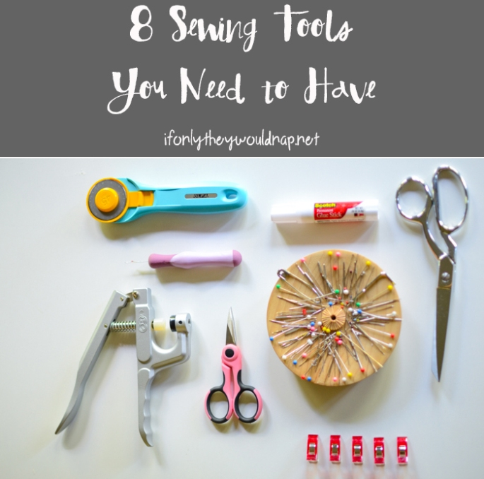 8 Sewing Tools You Need